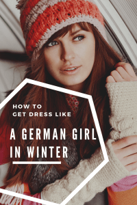 How to dress like a german girl in winter pinterest image