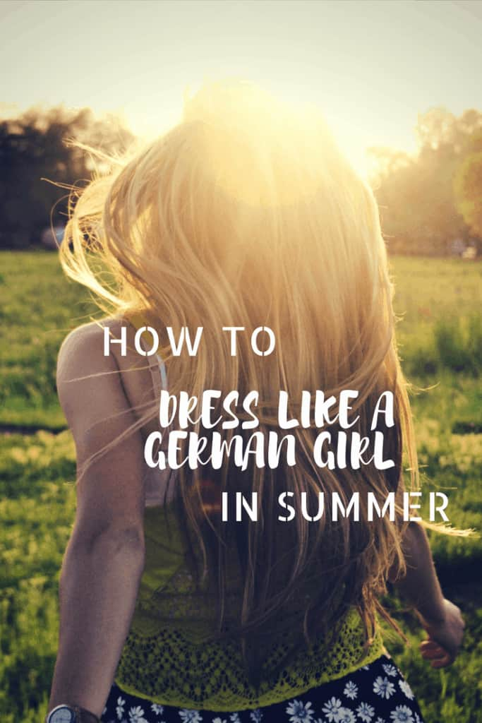 How To Dress Like a German Girl in Summer