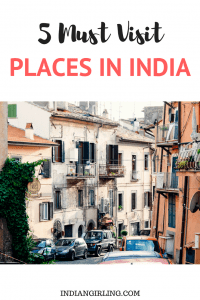 image of 5 Must See Places on Your Trip to India