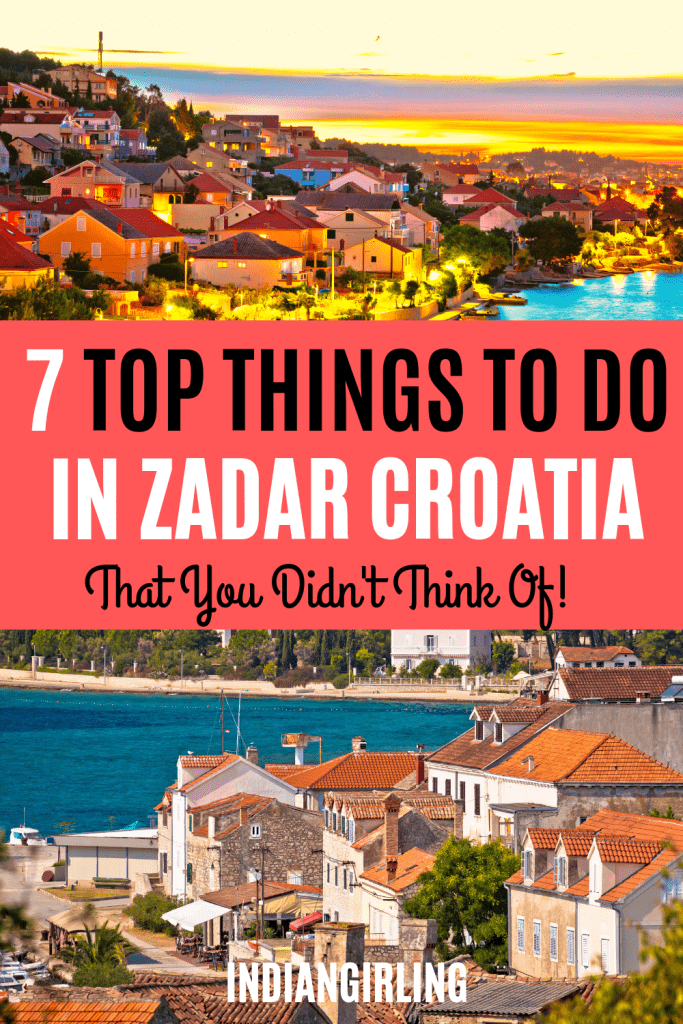 7 Top things to do in Zadar Croatia