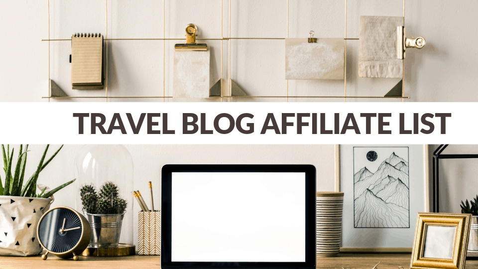 Travel Blog Affiliate List