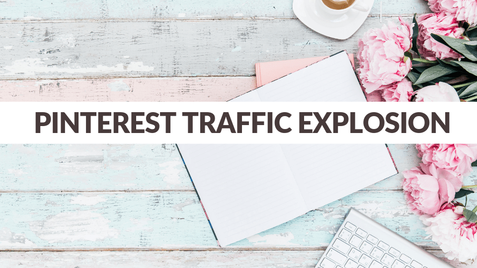 Pinterest Traffic explosion course