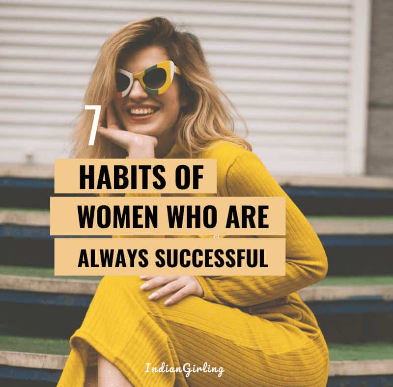 7 Habits Of Highly Successful Women
