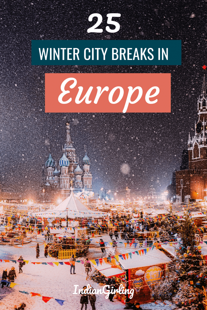 Top winter city breaks in Europe, Pinterest image for top europe destinations to visit in the winter