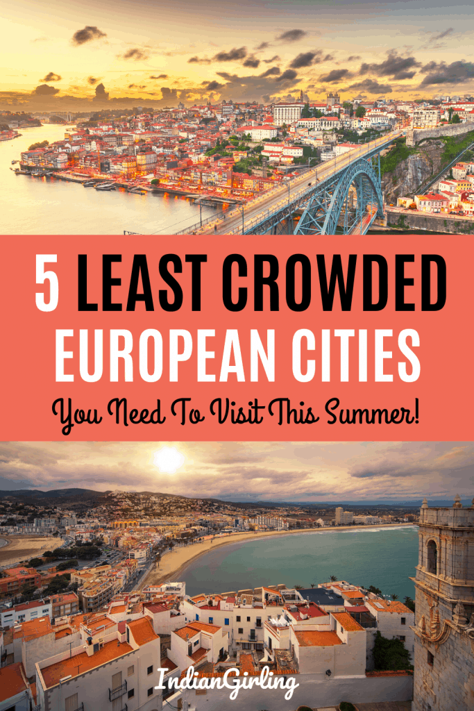 5 least crowded european cities to visit in the summer