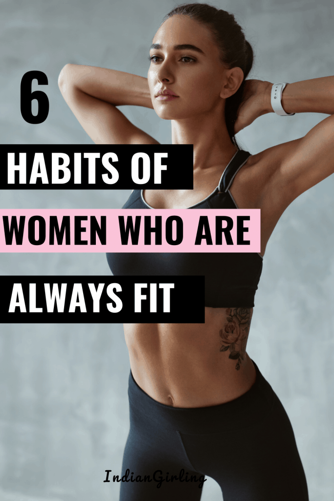 habits of women who are always fit