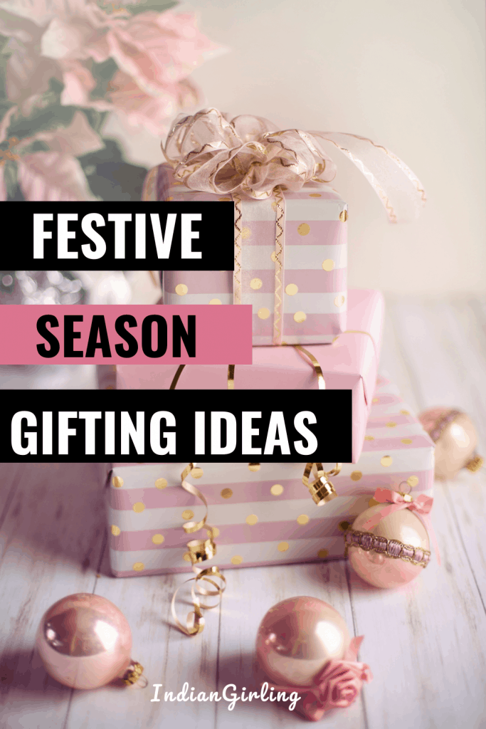 Festive Season gifting ideas